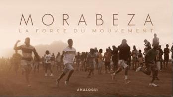 «MORABEZA, la force du mouvement»