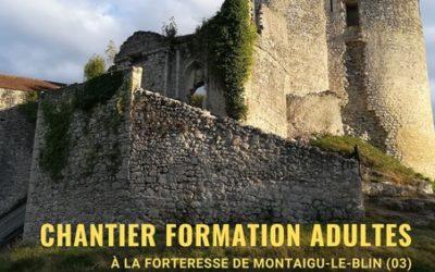 Chantier de formation adulte à la forteresse de Montaigu-le-blin